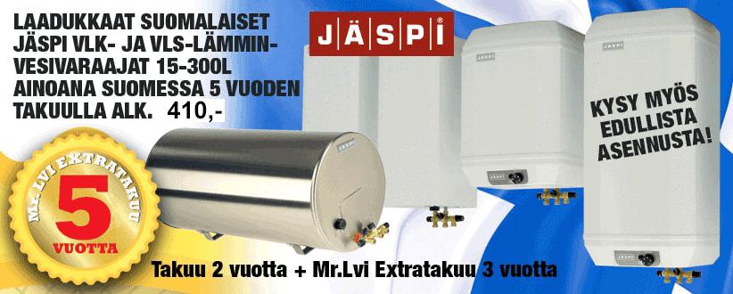 Laadukkaat Suomalaiset Jäspi VLS lämminvesivaraajat 160-300 litraa. Hinta alk. 780€. Ainoana Suomessa 5 vuden takuulla.Tuotetakuu 2 vuotta+ Mr.LVI Exstratakuu 3 vuotta. Kysy myös edullista asennusta.