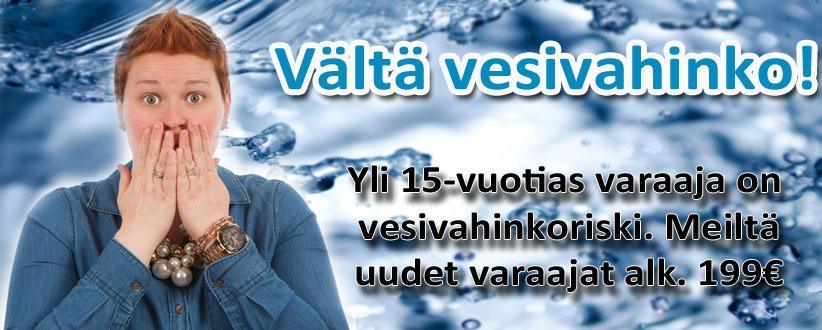Vältä vesivahinko -vaihda lämminvesivaraaja uuteen!